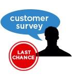 Annual Customer Survey - last chance