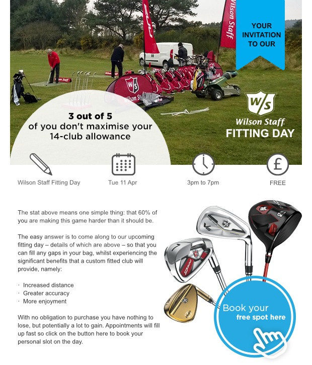 Don't miss our Wilson Fitting Day!