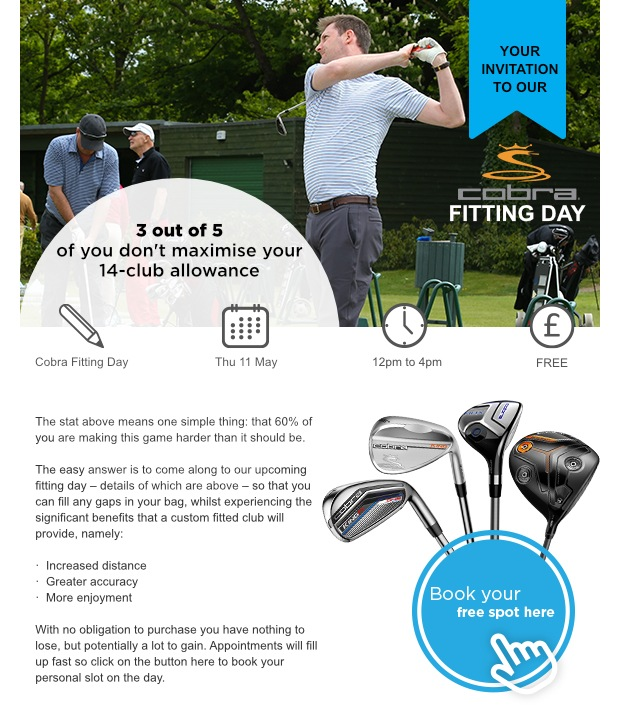 Don't miss our Cobra Fitting Day!