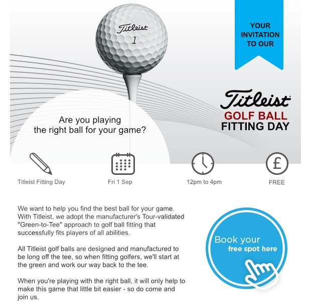 Don't miss our Titleist Ball Fitting Day!