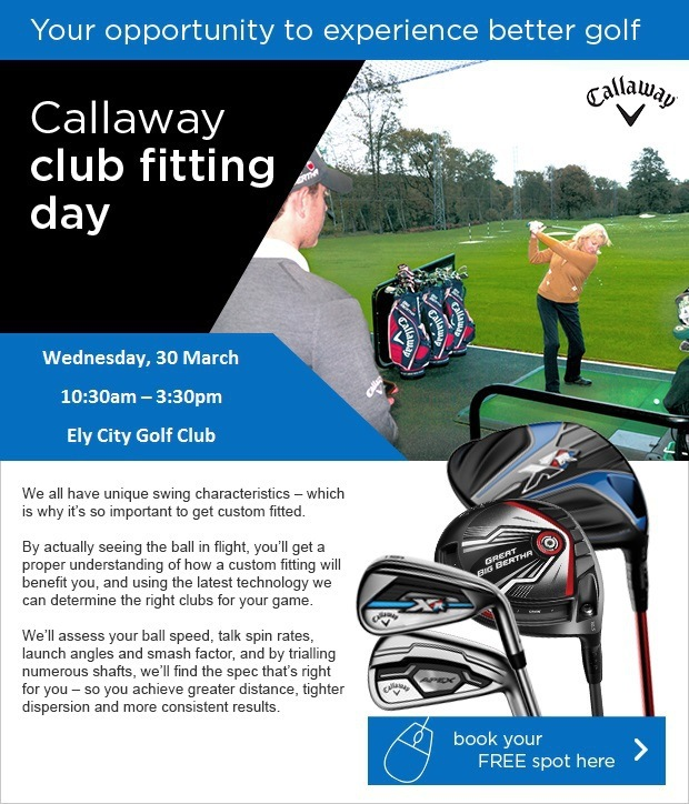Callaway Fitting Day - Wed 30 Mar