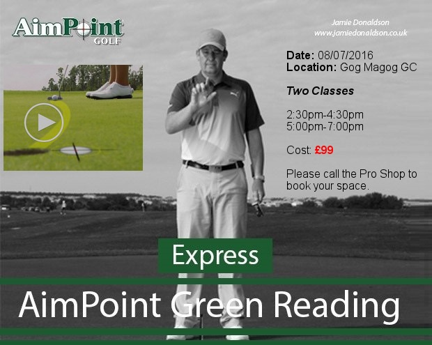 Date Change: Learn Aimpoint Green reading at Gog Magog GC..