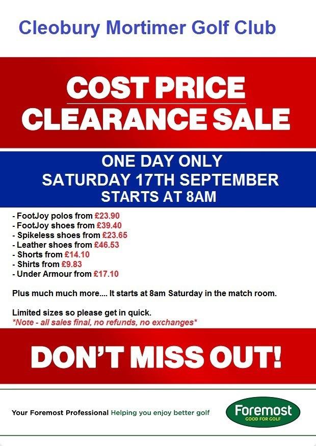 Cost Price Sale at Cleobury GC this Saturday..