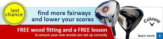 Free fitting and lesson on selected Callaway woods