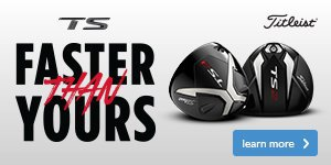 Titleist TS Metalwoods - Faster than yours