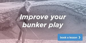 Ladies - Improve Your Bunker Play