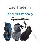 Bag Trade In - TaylorMade
