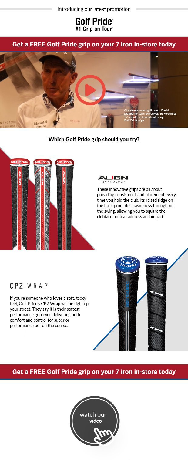 Get a FREE Golf Pride grip on your 7 iron in-store today.