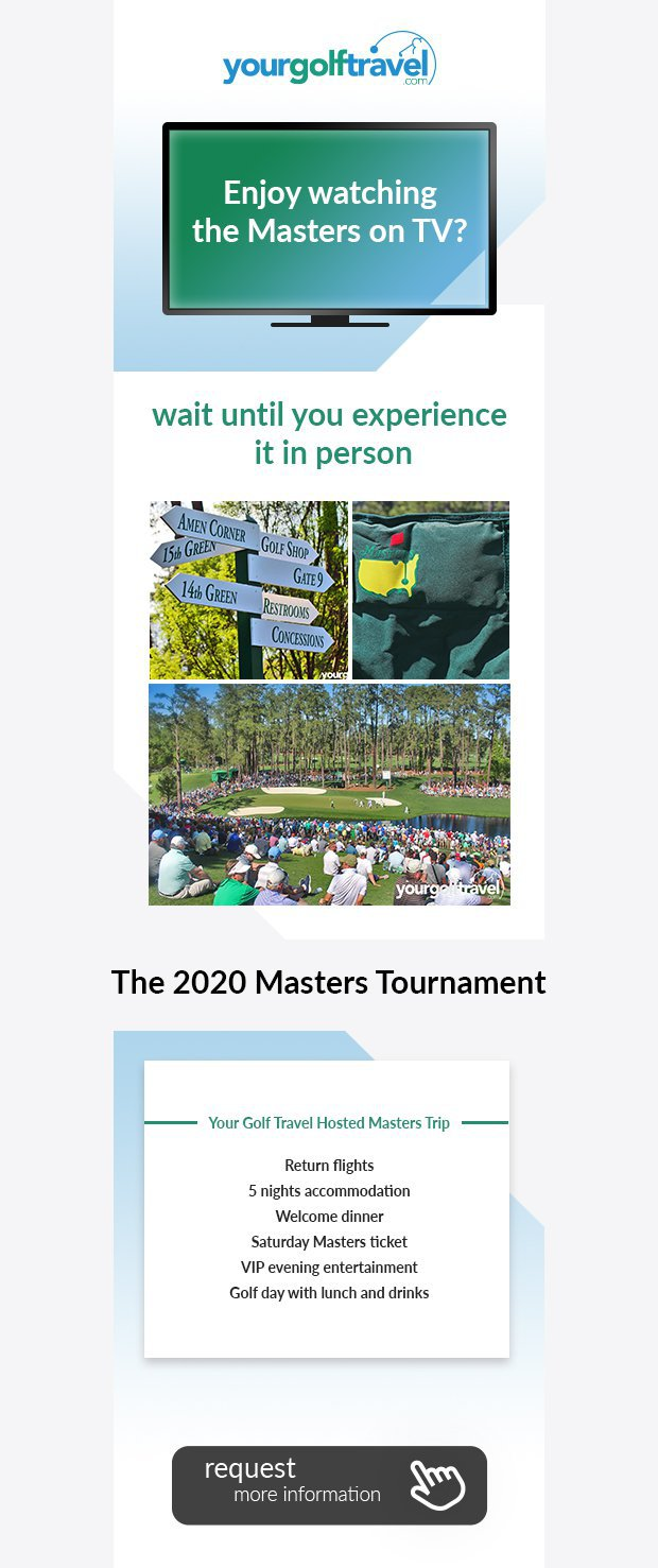Enjoy watching the Masters on TV?Find out more about the Your Golf Travel hasted Masters trip.