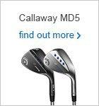 Callaway MD5 Wedges