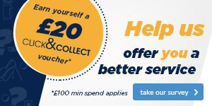 Take our Customer Survey - Get a £20 C&C Voucher