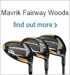 Callaway Mavrik Fairway Woods