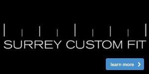 Surrey Custom Fit