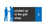 Contact us in the pro shop